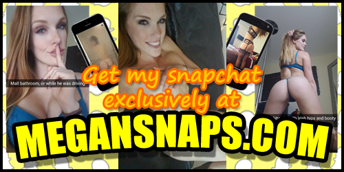 Get my Snapchat exclusively at megansnaps.com