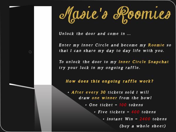 Masie's Roomies Raffle - Inner Circle Snapchat